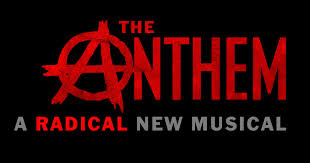 admin world premiere of the anthem a radical new musical begins 20 at the lynn redgrave theatre