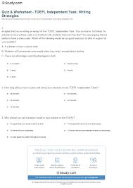 quiz worksheet toefl independent task writing strategies print toefl writing section independent task strategies worksheet
