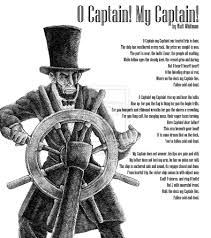 walt whitman o captain my captain great poetry walt whitman o captain my captain