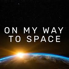 On My Way To Space