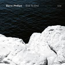 <b>Barre Phillips</b>: <b>End</b> to End (ECM) - JazzTimes
