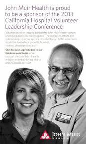 california hospital volunteer leadership conference caring is our calling john muir health