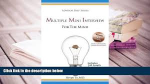 popular book the new medical school preparation admissions guide popular book multiple mini interview mmi for the mind advisor prep series for trial