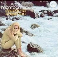 <b>California</b> Dreaming (<b>Wes Montgomery</b> album) - Wikipedia