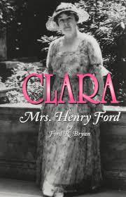 clara mrs henry ford ford r bryan 9780814329986 amazon com clara mrs henry ford ford r bryan 9780814329986 amazon com books