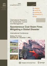 Spontaneous coal seam fires: mitigating a global disaster ...