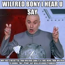 wilfred bony i hear u say why hes's no better than wilfred zaha,it ... via Relatably.com