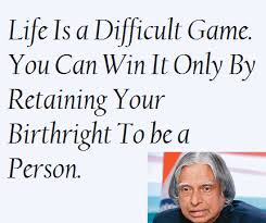 Image result for abdul kalams quotes on life game