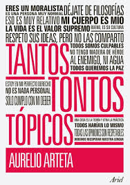 """Tantos tontos tópicos"" - libro breve de Aurelio Arteta publicado en 2012 Images?q=tbn:ANd9GcTD3bOk2R7xK85EyWh1xFQR5d842SE-Vj-XC3bL77_n0TAcVvfT"