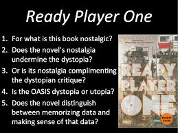 i love the s dystopia nostalgia and ready player one ready player one questions
