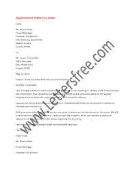 appointment thank you letter is a formal letter written to express sample format for pleasant appointment thank you letter a professional one know an impressive way to deliver a thank you for appointment