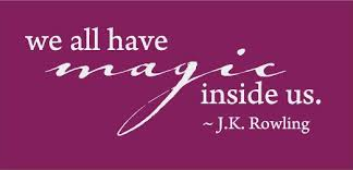 We All Have Magic Inside - J.K. Rowling Quote - Vinyl Wall Art ...