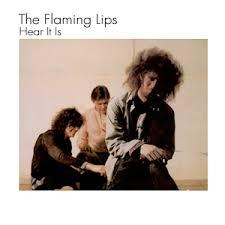 <b>Flaming Lips</b> - <b>Hear</b> It Is