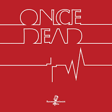 Once Dead - Grace Chronicles of the Kingdom Driven