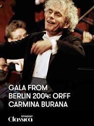Gala from Berlin 2004: Orff - Carmina Burana: Sir ... - Amazon.com