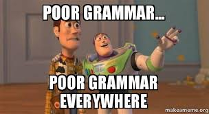 Poor grammar... Poor grammar everywhere - Buzz and Woody (Toy ... via Relatably.com