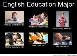 English Education Major... - Meme Generator What i do via Relatably.com