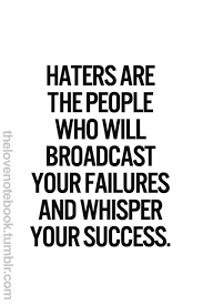 Haters Gonna Hate Quotes And Sayings. QuotesGram