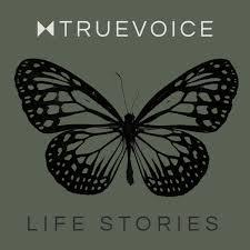 True Voice Life Stories