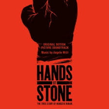 Hands of <b>Stone</b> (Original Motion Picture Soundtrack) by <b>Various Artists</b>