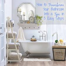 how to transform your bathroom into a spa in 3 easy steps kirklands blog spa bathroom