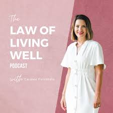 The Law of Living Well