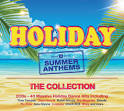 Holiday: Summer Anthems
