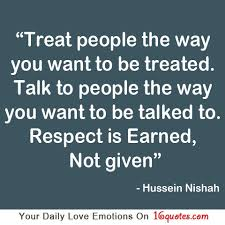 Respect Quotes. QuotesGram via Relatably.com