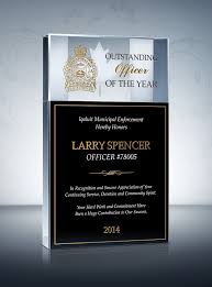 police retirement plaque and wording samples the o jays and hard hard work · outstanding officer of the year honoring an outstanding officer in recognition and sincere appreciation