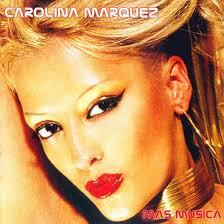 Carátula Frontal de <b>Carolina Marquez</b> - Mas Musica - Carolina_Marquez-Mas_Musica-Frontal