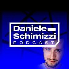 Daniele Schimizzi Podcast