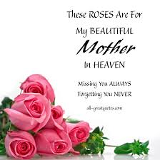 Mother In Heaven Quotes. QuotesGram via Relatably.com