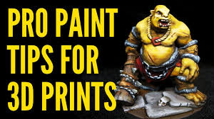 TOP Pro Tips For <b>Painting 3D Printed</b> Minis - YouTube