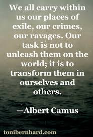 best ideas about albert camus albert camus french philosopher albert camus what we do not allow god to transform we will
