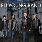 Crazy Girl EP album by Eli Young Band