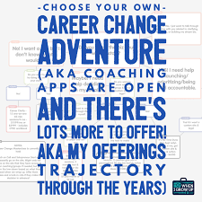 choose your own career change adventure aka coaching apps are now choose your own career change adventure