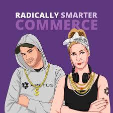 Radically Smarter Commerce