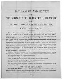 image  of declaration and protest of the women of the united    image  of declaration and protest of the women of the united states by the national w  suffrage association  july th      library of congress