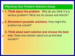 problem solution essay  planning your problem solution essay