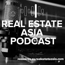 The Real Estate Asia Podcast