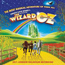 Andrew Lloyd Webber's New Production of The Wizard of Oz [2011 London Palladium Recordi album by Michael Crawford