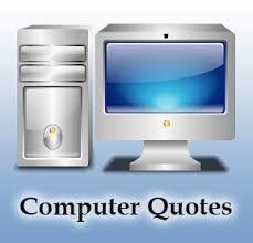Computers Quotes. QuotesGram