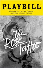 The <b>Rose Tattoo</b> Broadway @ American Airlines Theatre - Tickets ...