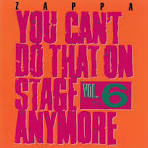 You Can't Do That on Stage Anymore, Vol. 5-6