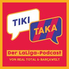 TIKI TAKA – Der LaLiga-Podcast