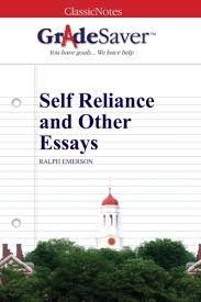 self reliance and other essays study guide  gradesaver self reliance and other essays