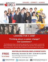 looking for work the employment expo connect you employers the employment expo connect you employers new career opportunities in waterloo region employmentexpo ca