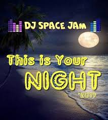 DJ Space <b>Jam-This is</b> Your Night