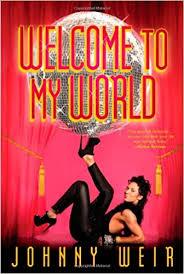 <b>Welcome to My World</b>: Weir, Johnny: Amazon.com: Books