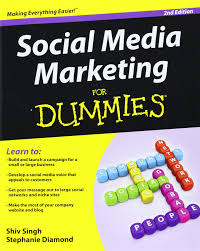 social media marketing for dummies shiv singh stephanie diamond social media marketing for dummies shiv singh stephanie diamond 9781118065143 com books